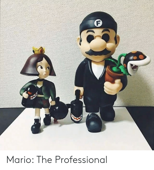 Mario, Professional, and The Professional: F Mario: The Professional