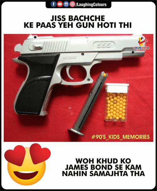James Bond: f  oo (8)/LaughingColours  JISS BACHCHE  KE PAAS YEH GUN HOTI THI  LAUGHING  #90'SKIDSMEMORIES  -  -  WOH KHUD KO  JAMES BOND SE KAM  NAHIN SAMAJHTA THA