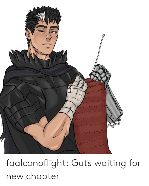 Tumblr, Blog, and Waiting...: faalconoflight:  Guts waiting for new chapter