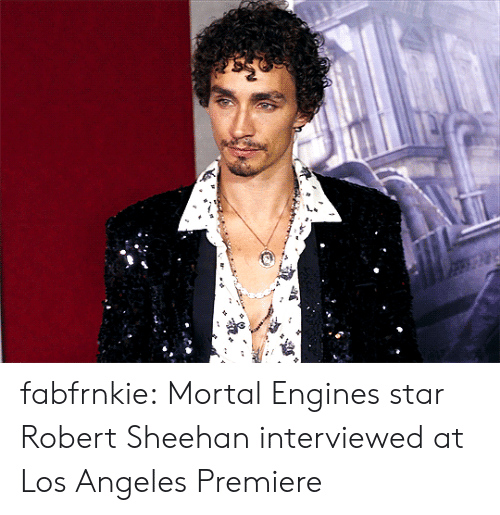 Tumblr, youtube.com, and Blog: fabfrnkie:   Mortal Engines star Robert Sheehan interviewed at Los Angeles Premiere
