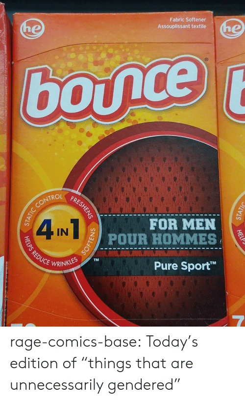 "Tumblr, Blog, and Http: Fabric Softener  Assouplissant textile  TROL  FOR MEN  CEWRINKLESTM  Pure Sport  TM rage-comics-base:  Today's edition of ""things that are unnecessarily gendered"""