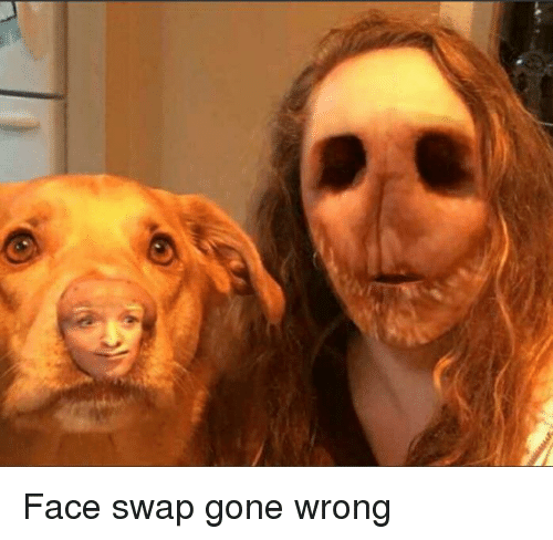 Face Swap: Face swap gone wrong
