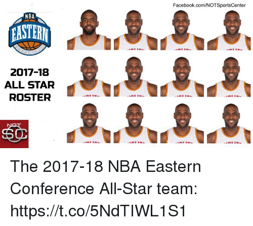starly: Facebook.com/NOTSportsCenter  NBA  2017-18  ALL STAR  ROSTER  60 The 2017-18 NBA Eastern Conference All-Star team: https://t.co/5NdTIWL1S1
