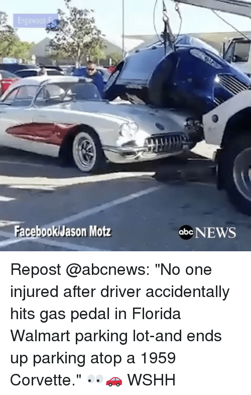 """gas pedal: Facebook Jason Motz  abc NEWS Repost @abcnews: """"No one injured after driver accidentally hits gas pedal in Florida Walmart parking lot-and ends up parking atop a 1959 Corvette."""" 👀🚗 WSHH"""