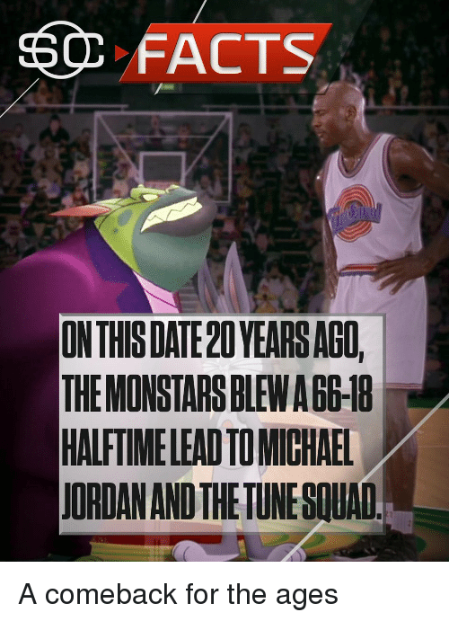 ssc: FACTS  SSC ONTHISDATE20 YEARSAGO,  THEMONSTARSBLEWABG IB  HALFTIMELEADTOMICHAEL  JORDANANDTHETUNESILAO A comeback for the ages