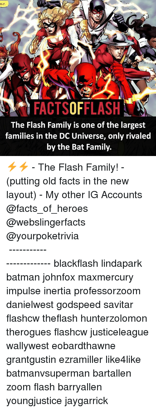 inertia: FACTSOFFLASH  The Flash Family is one of the largest  families in the DC Universe, only rivaled  by the Bat Family. ⚡️⚡️ - The Flash Family! - (putting old facts in the new layout) - My other IG Accounts @facts_of_heroes @webslingerfacts @yourpoketrivia ⠀⠀⠀⠀⠀⠀⠀⠀⠀⠀⠀⠀⠀⠀⠀⠀⠀⠀⠀⠀⠀⠀⠀⠀⠀⠀⠀⠀⠀⠀⠀⠀⠀⠀ ⠀⠀------------------------ blackflash lindapark batman johnfox maxmercury impulse inertia professorzoom danielwest godspeed savitar flashcw theflash hunterzolomon therogues flashcw justiceleague wallywest eobardthawne grantgustin ezramiller like4like batmanvsuperman bartallen zoom flash barryallen youngjustice jaygarrick