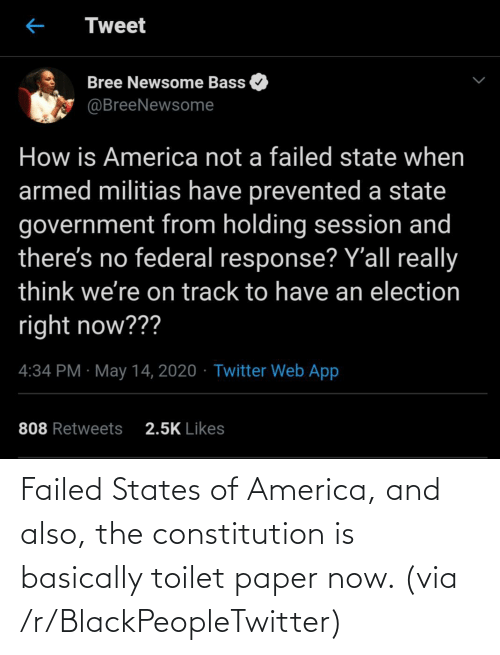 Basically: Failed States of America, and also, the constitution is basically toilet paper now. (via /r/BlackPeopleTwitter)