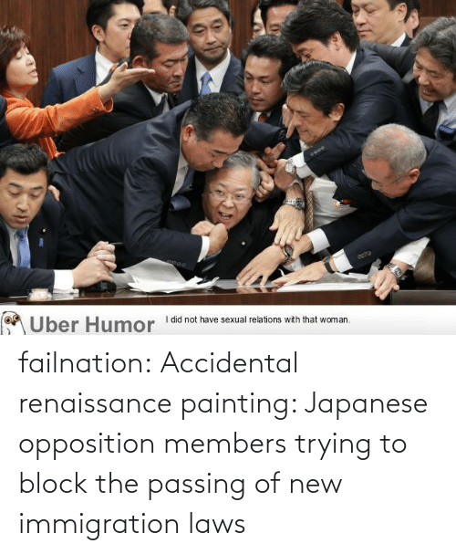 block: failnation:  Accidental renaissance painting: Japanese opposition members trying to block the passing of new immigration laws