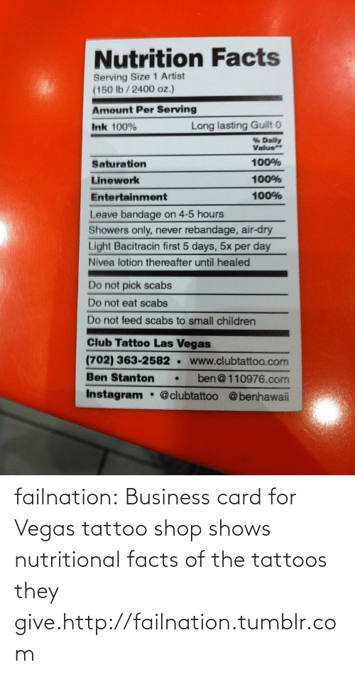 Nutritional: failnation:  Business card for Vegas tattoo shop shows nutritional facts of the tattoos they give.http://failnation.tumblr.com