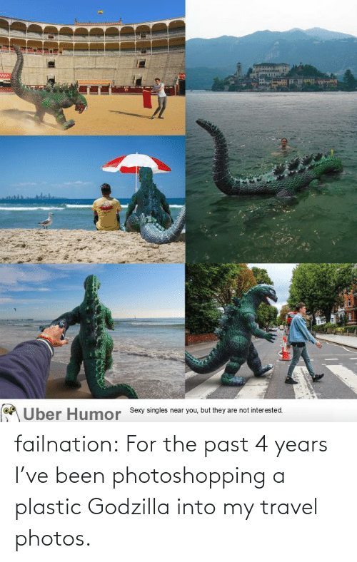 photos: failnation:  For the past 4 years I've been photoshopping a plastic Godzilla into my travel photos.