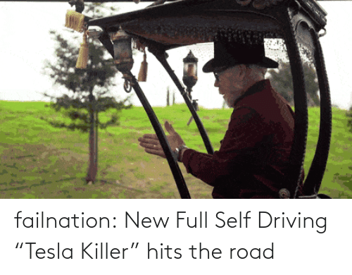 "Hits: failnation:  New Full Self Driving ""Tesla Killer"" hits the road"