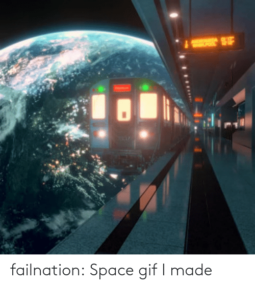 Space: failnation:  Space gif I made