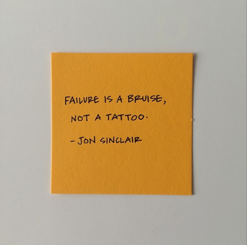 Tattoo: FAILVRE IS A BPUISE,  NOT A TATTOO  - JON SINCLAIR