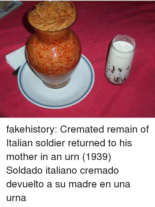 Tumblr, Blog, and Mother: fakehistory:  Cremated remain of Italian soldier returned to his mother in an urn (1939)  Soldado italiano cremado devuelto a su madre en una urna