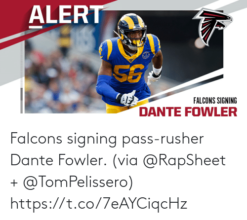 pass: Falcons signing pass-rusher Dante Fowler. (via @RapSheet + @TomPelissero) https://t.co/7eAYCiqcHz