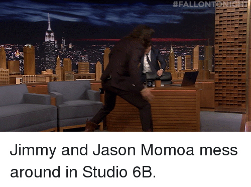 Jason Momoa:  #FALLONE  N at Jimmy and Jason Momoa mess around in Studio 6B.