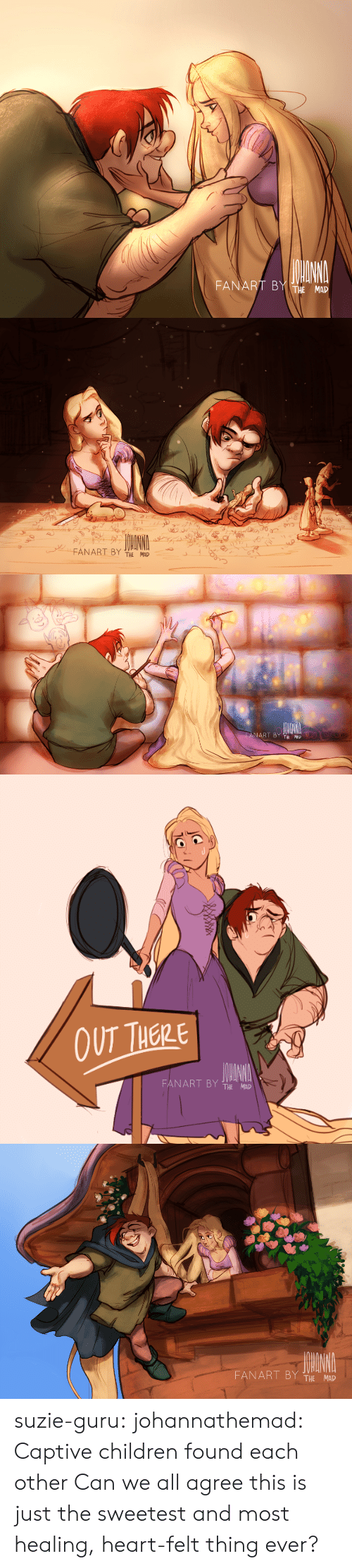 captive: FANART BY MAD   ANART BY THE MAD   OUT THERE  FANART BY THE MAD   THE MAD suzie-guru: johannathemad:   Captive children found each other   Can we all agree this is just the sweetest and most healing, heart-felt thing ever?