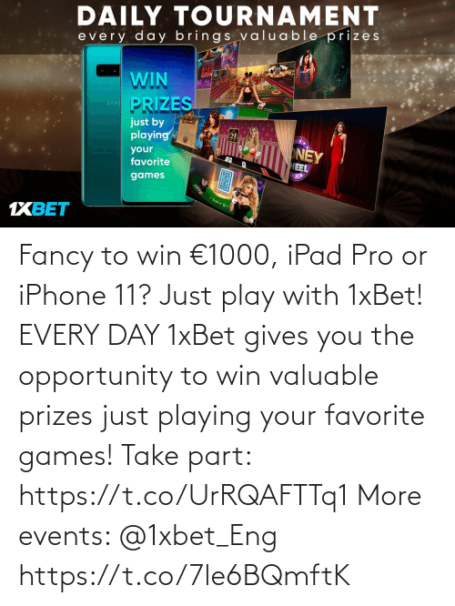 ipad: Fancy to win €1000, iPad Pro or iPhone 11? Just play with 1xBet! EVERY DAY 1xBet gives you the opportunity to win valuable prizes just playing your favorite games!  Take part: https://t.co/UrRQAFTTq1 More events: @1xbet_Eng https://t.co/7le6BQmftK