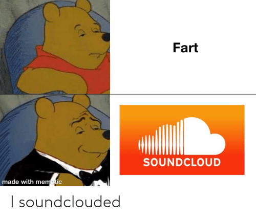 SoundCloud: Fart  SOUNDCLOUD  made with mematic I soundclouded