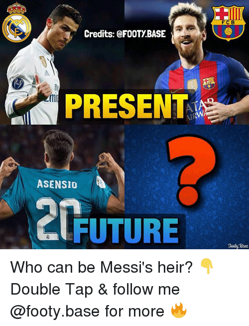 Bases: FCB  Credits: @FOOTY BASE  PRESENT  ASENSIO  FUTURE  odi Base Who can be Messi's heir? 👇 Double Tap & follow me @footy.base for more 🔥