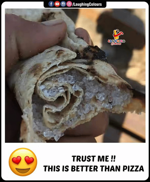 trust me: fD  /LaughingColours  LAUGHING  Calours  TRUST ME!!  THIS IS BETTER THAN PIZZA