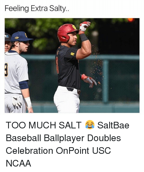 baseballs: Feeling Extra Salty.. TOO MUCH SALT 😂 SaltBae Baseball Ballplayer Doubles Celebration OnPoint USC NCAA