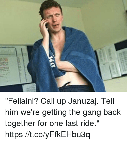 "Soccer, Gang, and Back: ""Fellaini? Call up Januzaj. Tell him we're getting the gang back together for one last ride."" https://t.co/yFfkEHbu3q"