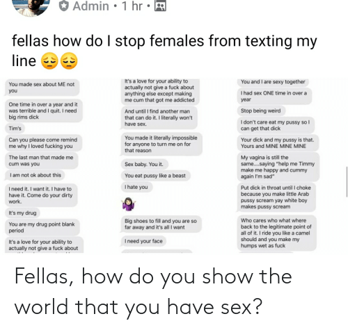 How Do You: Fellas, how do you show the world that you have sex?