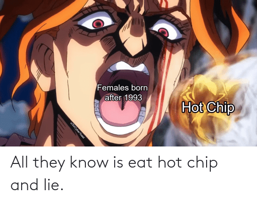 25 Best Memes About Hot Chip Hot Chip Memes Carrd ▪ we reserve the right to not do asks we aren't comfortable with. hot chip memes