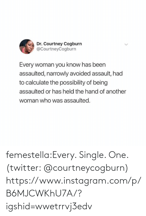 Single: femestella:Every. Single. One. (twitter: @courtneycogburn) https://www.instagram.com/p/B6MJCWKhU7A/?igshid=wwetrrvj3edv