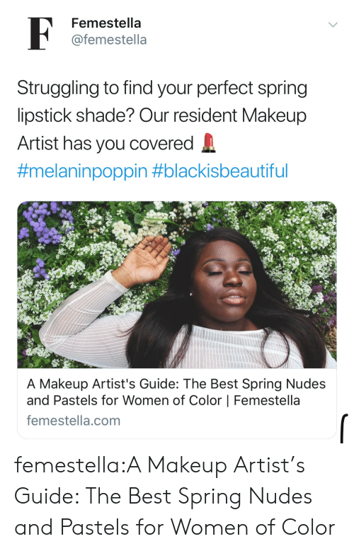 Makeup, Nudes, and Shade: Femestella  @femestella  Struggling to find your perfect spring  lipstick shade? Our resident Makeup  Artist has you covered  #melaninpoppin #blackisbeautiful  A Makeup Artist's Guide: The Best Spring Nudes  and Pastels for Women of Color | Femestella  femestella.comm femestella:A Makeup Artist's Guide: The Best Spring Nudes and Pastels for Women of Color