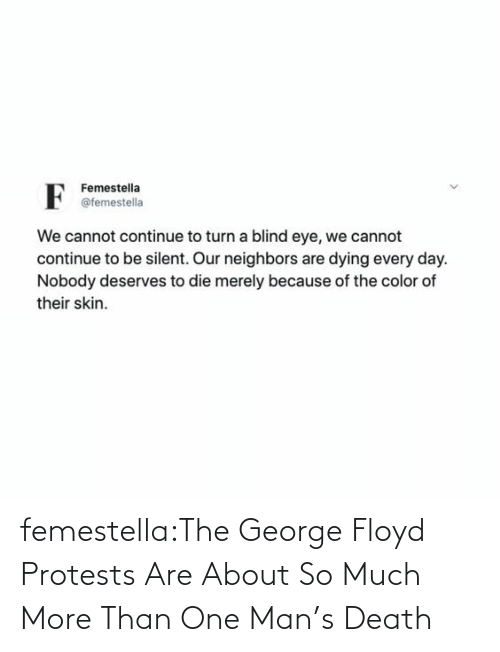 Murder: femestella:The George Floyd Protests Are About So Much More Than One Man's Death