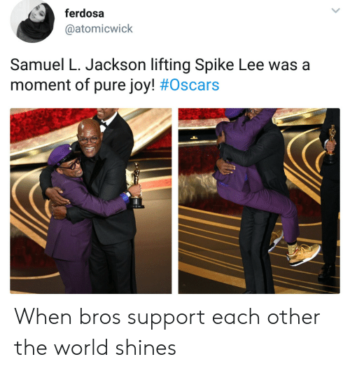 Samuel L. Jackson: ferdosa  @atomicwick  Samuel L. Jackson lifting Spike Lee was a  moment of pure joy! # Oscars When bros support each other the world shines