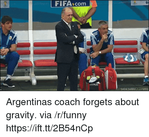 Argentina:  FIFA>com Argentinas coach forgets about gravity. via /r/funny https://ift.tt/2B54nCp