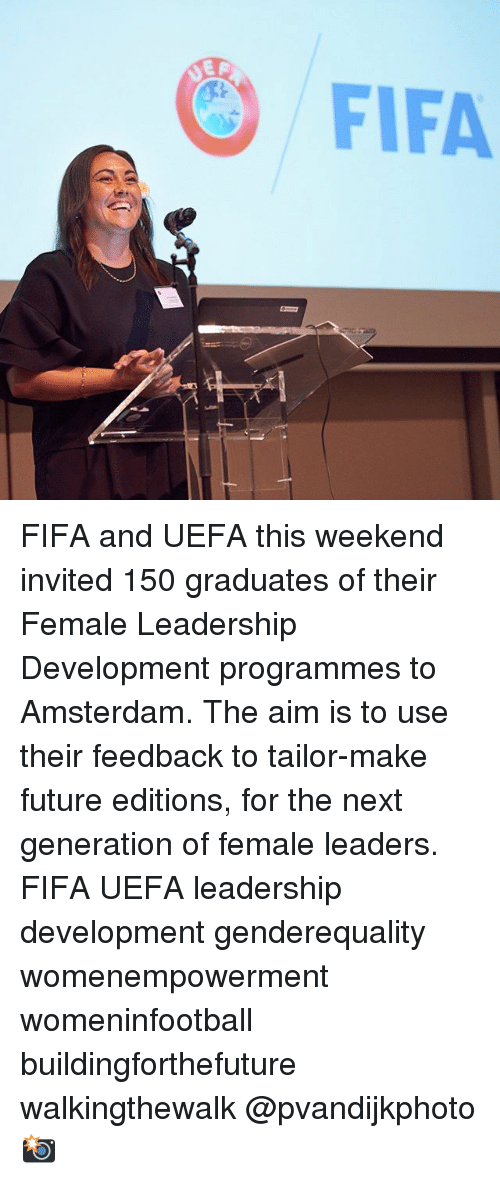 Aimfully: FIFA FIFA and UEFA this weekend invited 150 graduates of their Female Leadership Development programmes to Amsterdam. The aim is to use their feedback to tailor-make future editions, for the next generation of female leaders. FIFA UEFA leadership development genderequality womenempowerment womeninfootball buildingforthefuture walkingthewalk @pvandijkphoto 📸