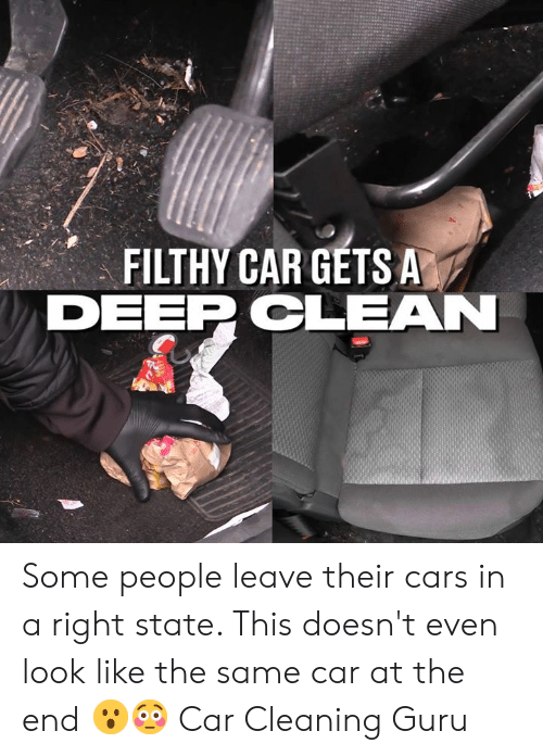 Cars, Dank, and 🤖: FILTHY CAR GETS A  DEEPCLEAN Some people leave their cars in a right state. This doesn't even look like the same car at the end 😮😳  Car Cleaning Guru