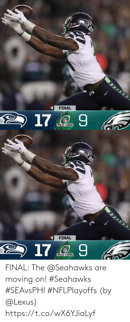 final: FINAL  2 17 2 9  NFL  WILD CARD   FINAL  2 17 2 9  NFL  WILD CARD FINAL: The @Seahawks are moving on! #Seahawks #SEAvsPHI #NFLPlayoffs  (by @Lexus) https://t.co/wX6YJiaLyf