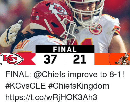 Memes, Chiefs, and 🤖: FINAL  37 21 FINAL: @Chiefs improve to 8-1! #KCvsCLE  #ChiefsKingdom https://t.co/wRjHOK3Ah3
