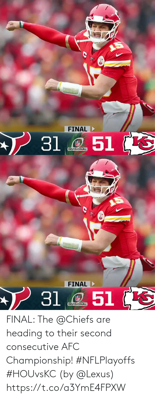 Chiefs: FINAL: The @Chiefs are heading to their second consecutive AFC Championship! #NFLPlayoffs #HOUvsKC  (by @Lexus) https://t.co/a3YmE4FPXW