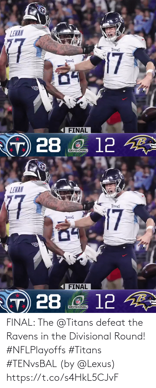 final: FINAL: The @Titans defeat the Ravens in the Divisional Round! #NFLPlayoffs #Titans #TENvsBAL  (by @Lexus) https://t.co/s4HkL5CJvF