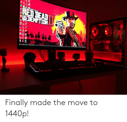 Move To: Finally made the move to 1440p!