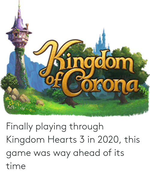 kingdom: Finally playing through Kingdom Hearts 3 in 2020, this game was way ahead of its time