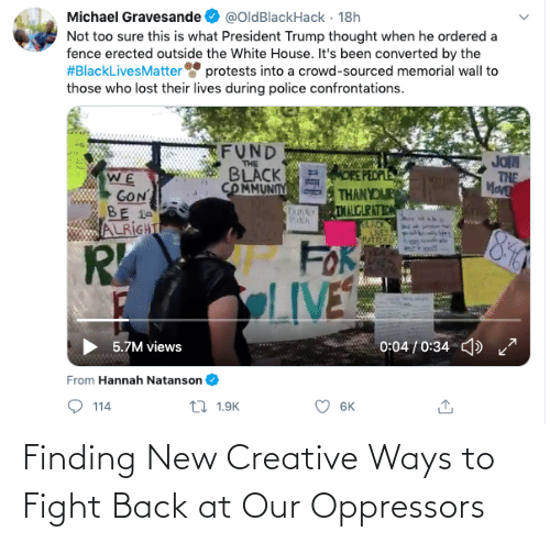 new: Finding New Creative Ways to Fight Back at Our Oppressors