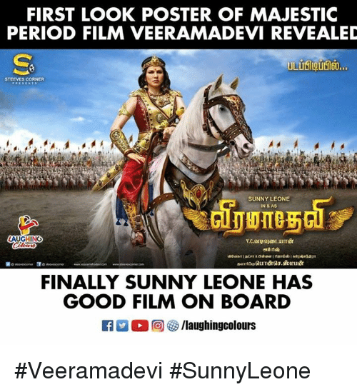 Period, Good, and Film: FIRST LOOK POSTER OF MAJESTIC  PERIOD FILM VEERAMADEVI REVEALED  STEEVES CORNER  SUNNY LEONE  IN & AS  FINALLY SUNNY LEONE HAS  GOOD FILM ON BOARD #Veeramadevi #SunnyLeone