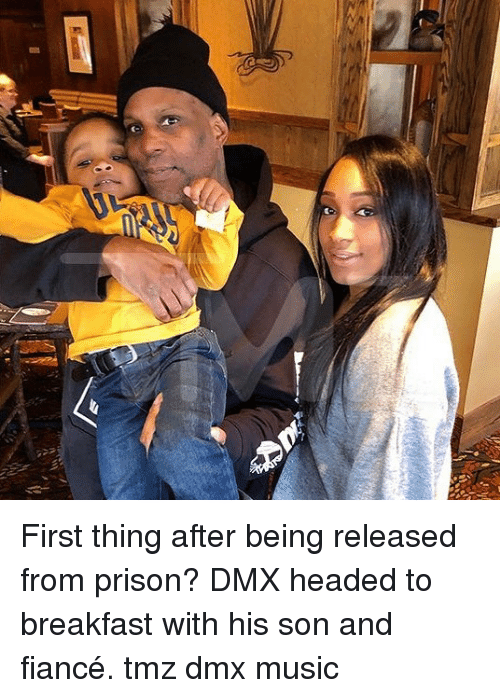 Fiance: First thing after being released from prison? DMX headed to breakfast with his son and fiancé. tmz dmx music