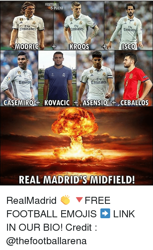 ema: FIVN  Emirates  ElV  Emirates  Ely  Emirates  ISCO  MODRICKROOSI  FLy  Fly  Emirates  Ema  REAL MADRID'S MIDFIELD! RealMadrid 👏 🔻FREE FOOTBALL EMOJIS ➡️ LINK IN OUR BIO! Credit : @thefootballarena