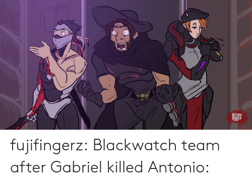 Tumblr, Blog, and Com: FJi  CH fujifingerz:  Blackwatch team after Gabriel killed Antonio: