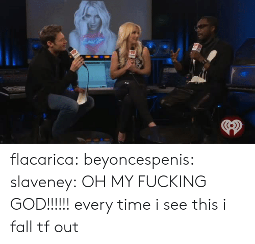 Fall, Fucking, and God: flacarica:  beyoncespenis: slaveney:     OH MY FUCKING GOD!!!!!!  every time i see this i fall tf out