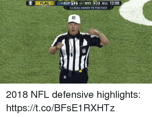 To The Face: FLAG  BUF 12NY 20 4TH 12:08  ILLEGAL HANDS TO THE FACE 2018 NFL defensive highlights: https://t.co/BFsE1RXHTz