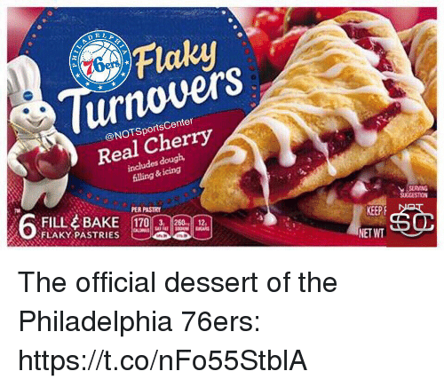 ias: Flaky  urnovers  Real Cherry  enter  @NOTSportsC  includes douglh  illing  &icing  FÍLL 수 BAKE 170A.isa ias  FLAKY PASTRIES  PER PASTRY  SUCCESTION  KEEP  NET WT The official dessert of the Philadelphia 76ers: https://t.co/nFo55StblA